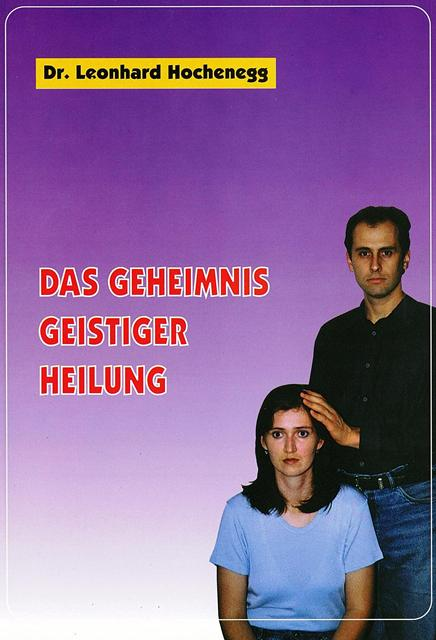 DAS GEHEIMNIS GEISTIGER HEILUNG