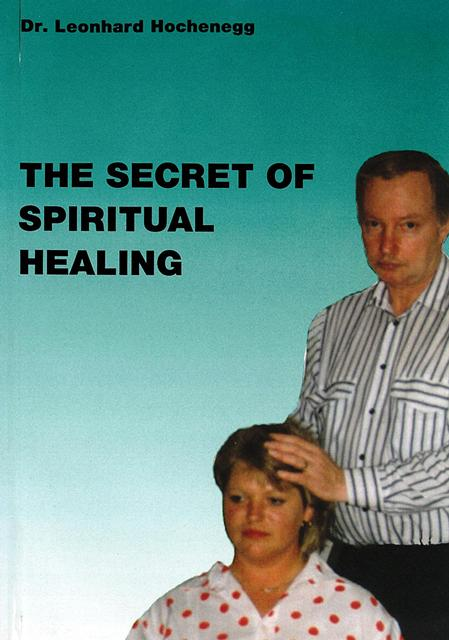 THE SECRET OF SPIRITUAL HEALING